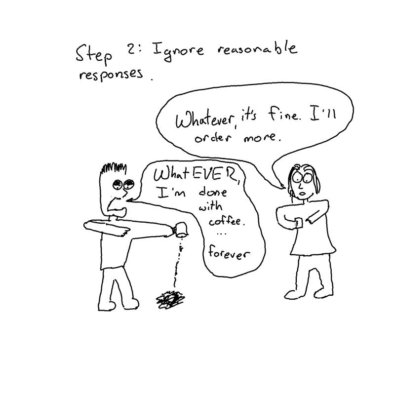 ignore reasonable responses