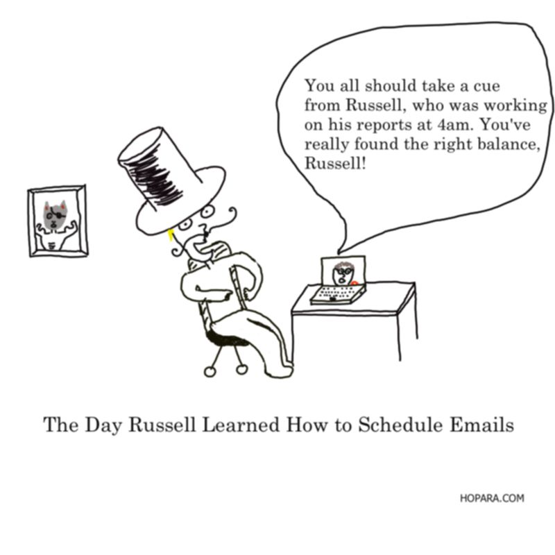 the day russell learned how to schedule emails